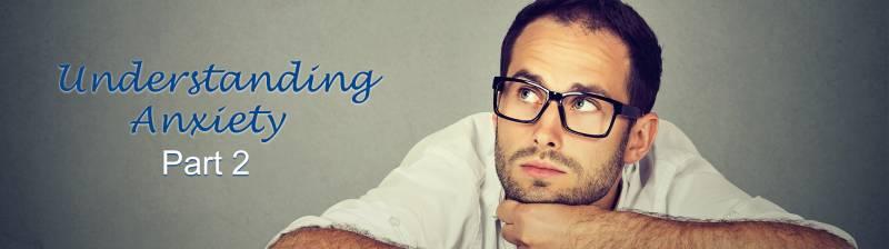 Understanding Anxiety | Garrett Counseling | Huntsville AL